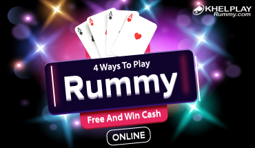4 Ways To Play Rummy Free And Win Cash Online