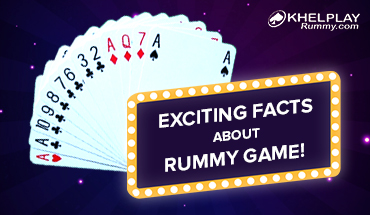 Exciting Facts about Rummy Game!