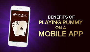 Benefits of playing Rummy on a mobile app