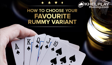 How to choose your Favourite Rummy variant