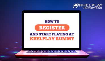 How to Register on Khelplayrummy.com?