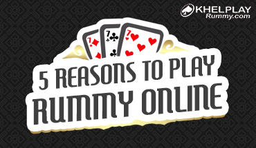 5 Reasons to play Rummy Online