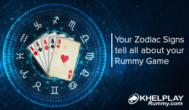 Your Zodiac Signs tell All About your Rummy Game