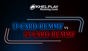 13 Card Rummy vs 21 Card Rummy