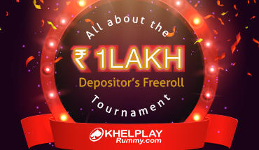 All about the Rs. 1 Lakh Depositor's Freeroll Tournament