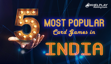 5 Most Popular Card Games in India