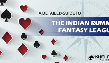 A Detailed Guide to the Indian Rummy Fantasy League