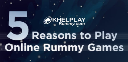 5 Reasons to Play Online Rummy Games